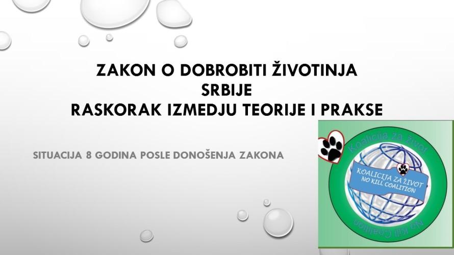 slide show Zakon o dobrobiti životinja Srbije Raskorak izmedju teorije i prakse